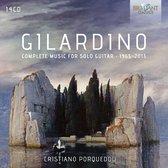 Gilardino: Complete Music For Solo Guitar 1965 - 2