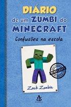 Diário de um zumbi do Minecraft - Confusões na escola