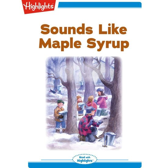 Sounds Like Maple Syrup