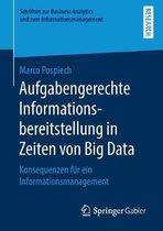 Aufgabengerechte Informationsbereitstellung in Zeiten Von Big Data