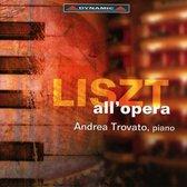 Liszt All'Opera