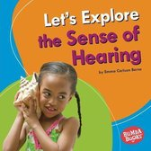 Let's Explore the Sense of Hearing