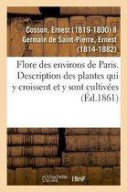 Flore Des Environs de Paris Ou Description Des Plantes Qui Croissent Spontanement Dans Cette Region