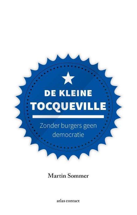 Kleine boekjes - grote inzichten 20 -   De kleine Tocqueville