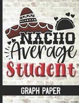 Nacho Average Student - Graph Paper
