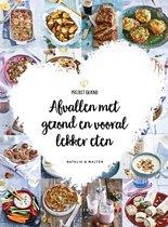 Omslag Afvallen met gezond en vooral lekker eten