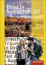 Praxis Sprache 10. Arbeitsheft. Sachsen