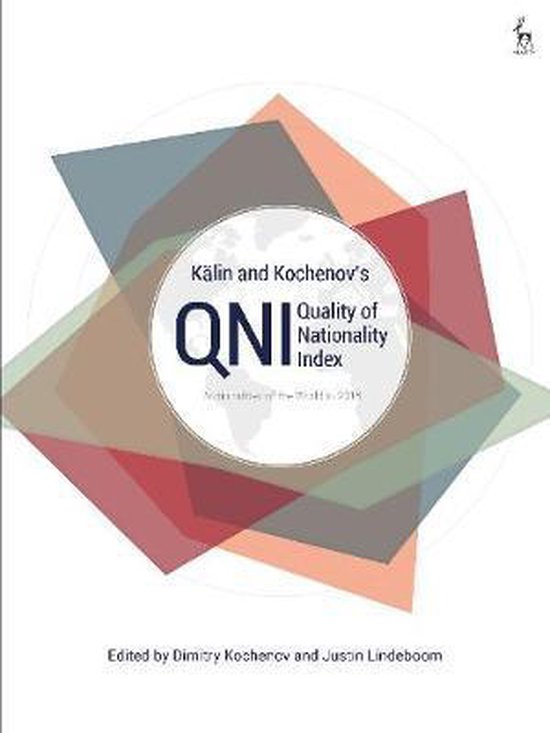 Boek cover Kalin and Kochenovs Quality of Nationality Index van  (Paperback)