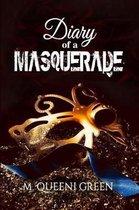 Diary Of A Masquerade