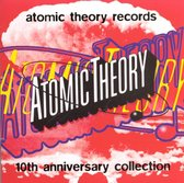 Atomic Theory 10Th Anniversary Coll