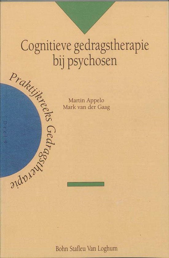 Cognitieve Gedragstherapie Bij Psychosen - Martin Appelo |
