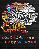 Street Life Grafiti Coloring And Sketch Book