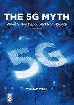 The 5G Myth