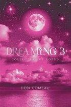 Boek cover Dreaming 3 van Debi Comeau