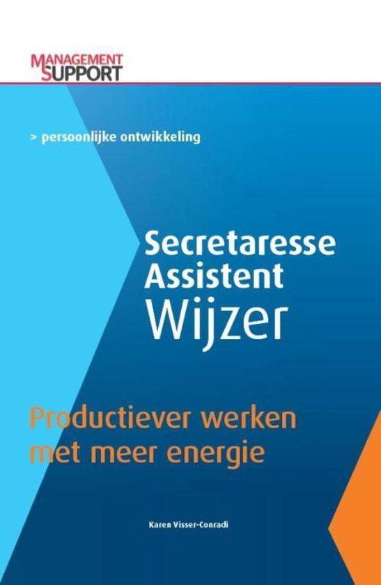 Secretaresse Assistent Wijzer - Productiever werken met meer energie - Karin Visser-Conradi |