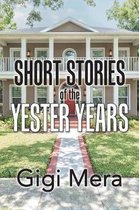 Short Stories of the Yester Years