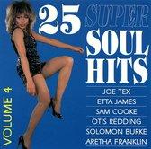 25 Super Soul Hits, Vol. 4