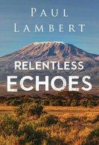 Relentless Echoes