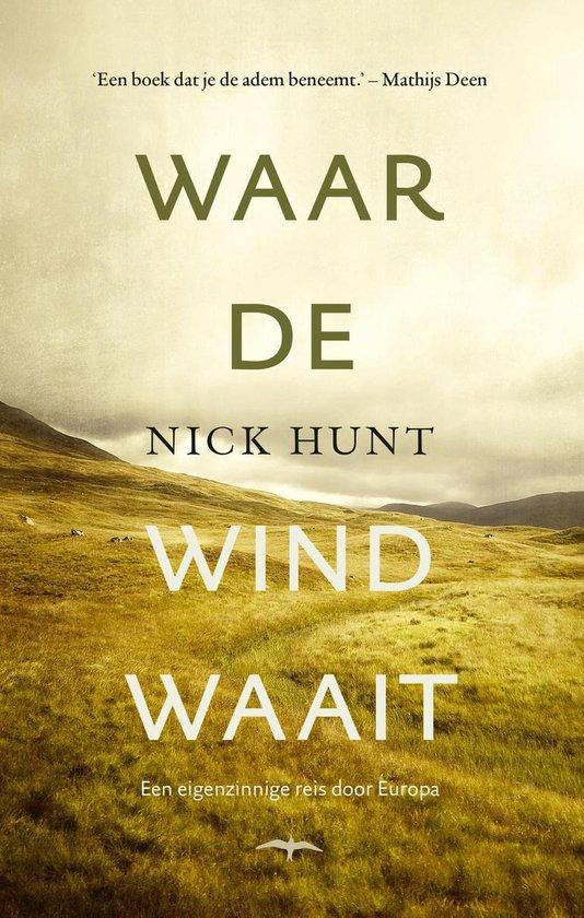 Waar de wind waait - Nick Hunt |