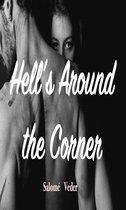 Hell's Around the Corner