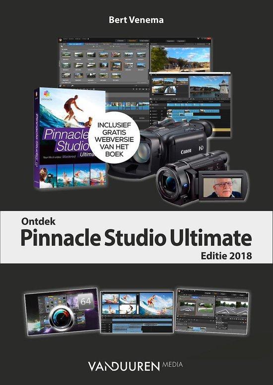 Ontdek - Ontdek Pinnacle Studio 22 Ultimate - Bert Venema |