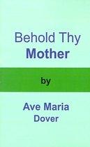 Omslag Behold Thy Mother