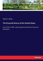 The Financial History of the United States
