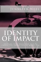 Identity of Impact