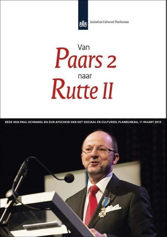 Van paars 2 naar Rutte II - Paul Schnabel |