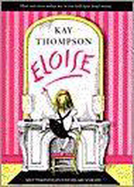 Boek cover Eloise van Kay Thompson (Hardcover)