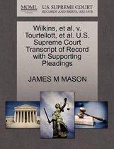 Wilkins, Et Al. V. Tourtellott, Et Al. U.S. Supreme Court Transcript of Record with Supporting Pleadings