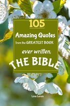 105 Amazing Quotes from the Greatest Book ever Written THE BIBLE