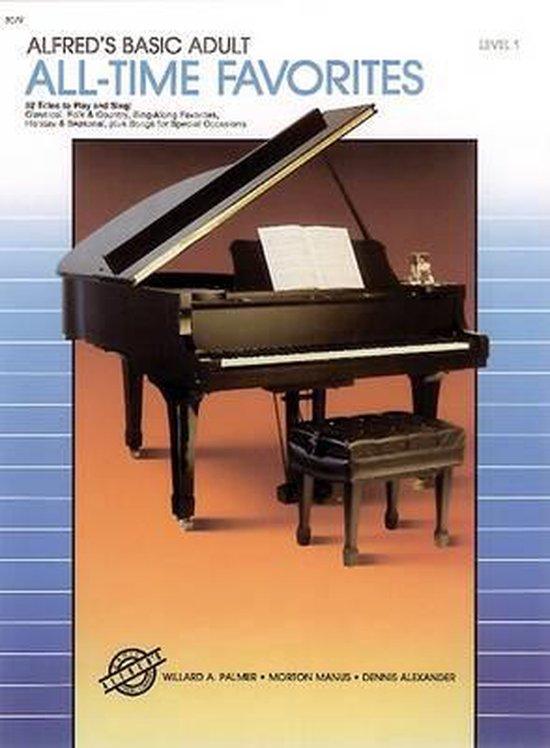 Boek cover Alfreds Basic Adult Piano Course All-Time Favorites, Bk 1 van Willard A Palmer (Paperback)