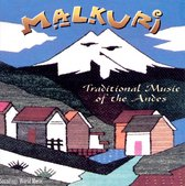 Malkuri : Traditional Music of the Andes