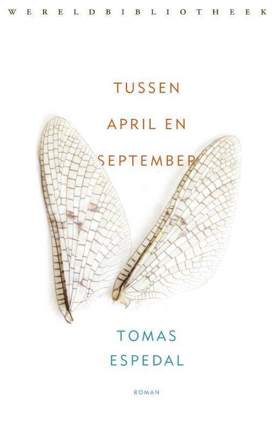 Tussen april en september - Tomas Espedal |