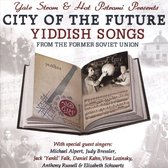 City Of The Future. Yiddish Songs From The Former