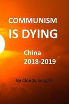 Communism Is Dying