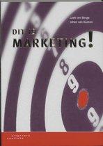 Boek cover Dit Is Marketing van L. Ten Berge