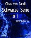 Schwarze Serie # 1