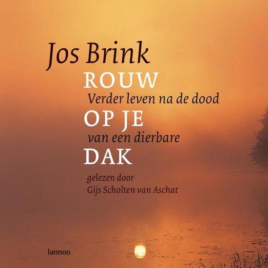 Boek cover Rouw Op Je Dak+CD van Jos Brink (Hardcover)