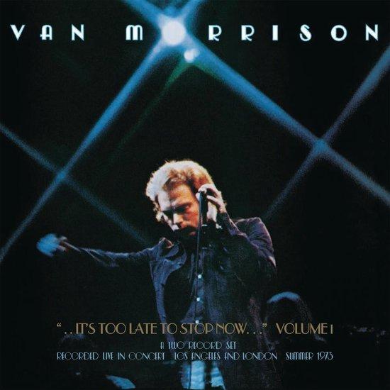 Bol Com It S Too Late To Stop Now Volume I Van Morrison Cd Album Muziek