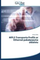 Mpls Transporta Profils AR Ethernet Pakalpojuma Atbalstu