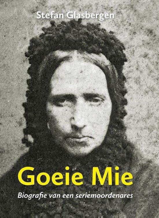 Goeie Mie - Stefan Glasbergen | Fthsonline.com