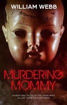 Murdering Mommy