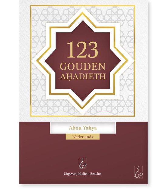 123 Gouden Ahadieth - Abou Yahya  