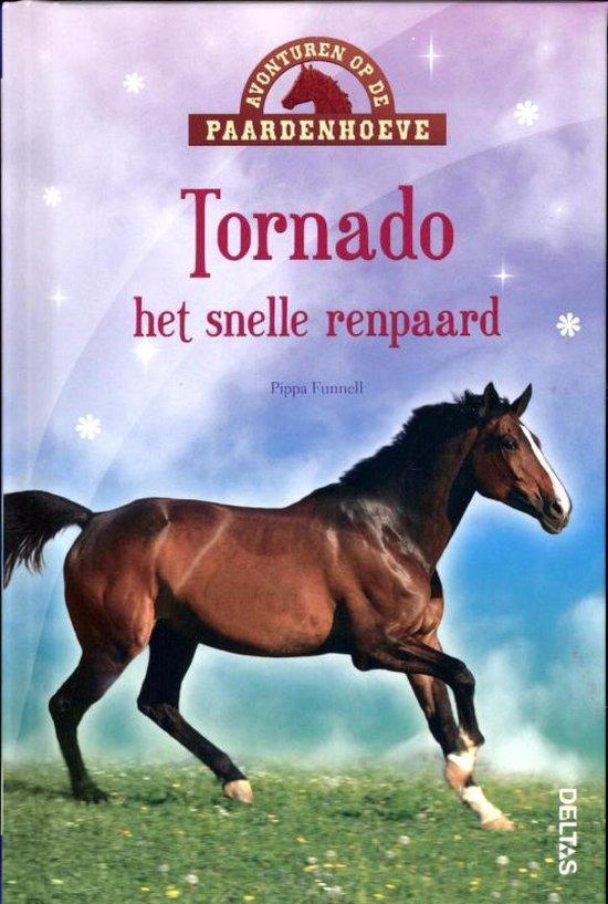 Avonturen op de Paardenhoeve - Tornado het snelle renpaard - Pippa Funnell |