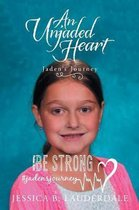 An Unjaded Heart