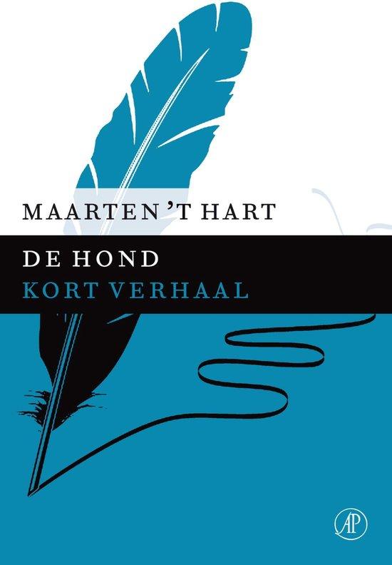 De hond - Maarten 't Hart |