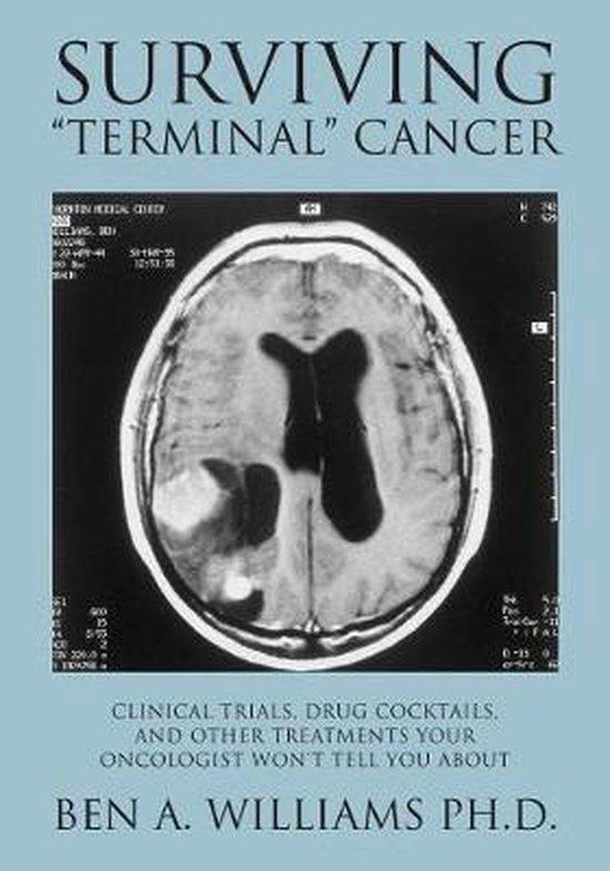 Surviving Terminal Cancer
