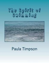The Spirit of Swimming